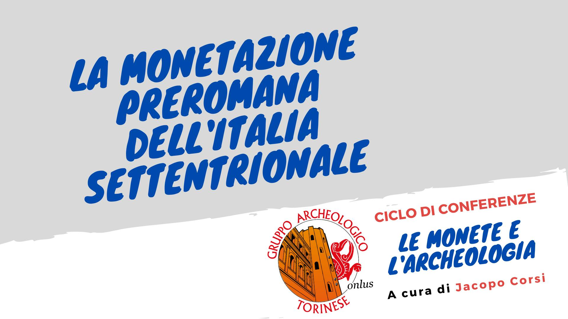 La monetazione preromana dell'Italia settentrionale